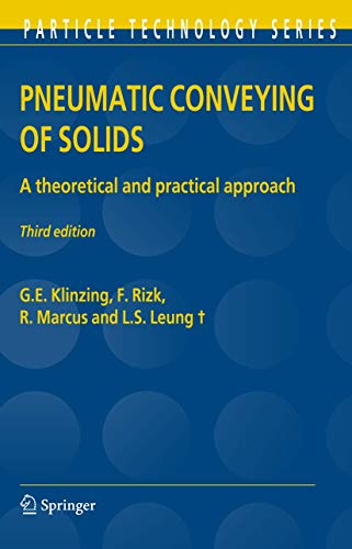 9789400732506: Pneumatic Conveying of Solids: A theoretical and practical approach (Particle Technology Series)