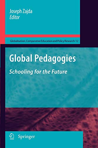 Global Pedagogies: Schooling for the Future