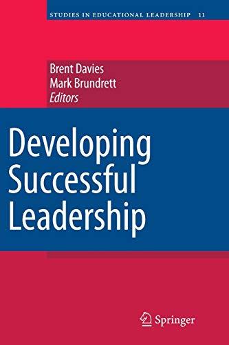 Developing Successful Leadership (Studies in Educational Leadership): Springer