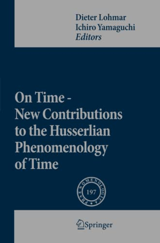 9789400732988: On Time - New Contributions to the Husserlian Phenomenology of Time (Phaenomenologica)