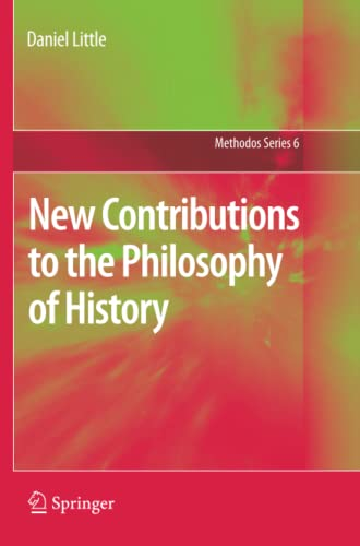 9789400733091: New Contributions to the Philosophy of History (Methodos Series)