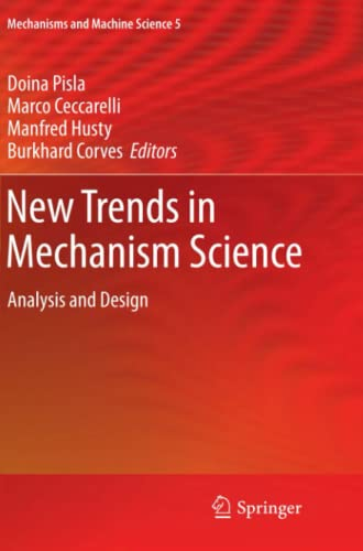 9789400733114: New Trends in Mechanism Science: Analysis and Design (Mechanisms and Machine Science)