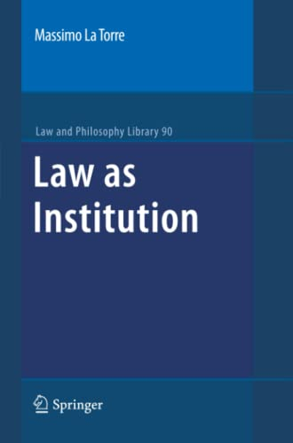 9789400733121: Law as Institution (Law and Philosophy Library)