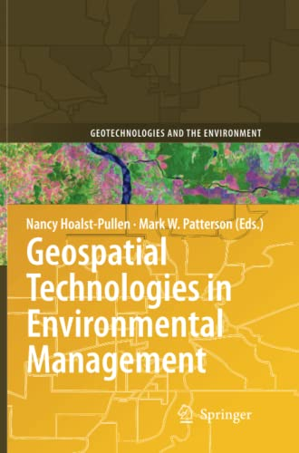 9789400733558: Geospatial Technologies in Environmental Management (Geotechnologies and the Environment)
