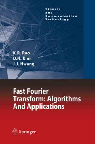 9789400733596: Fast Fourier Transform: Algorithms and Applications (Signals and Communication Technology)
