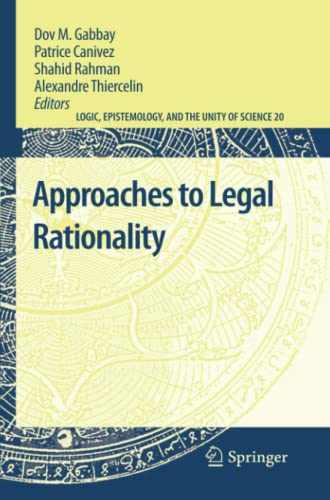 9789400733756: Approaches to Legal Rationality (Logic, Epistemology, and the Unity of Science)