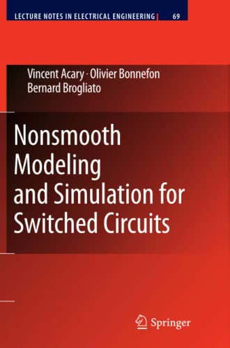 9789400733855: Nonsmooth Modeling and Simulation for Switched Circuits (Lecture Notes in Electrical Engineering)