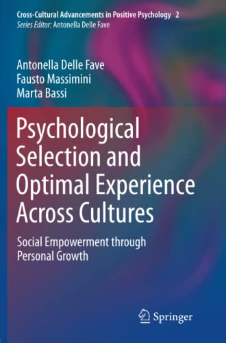 Psychological Selection and Optimal Experience Across Cultures. Social Empowerment through Personal...