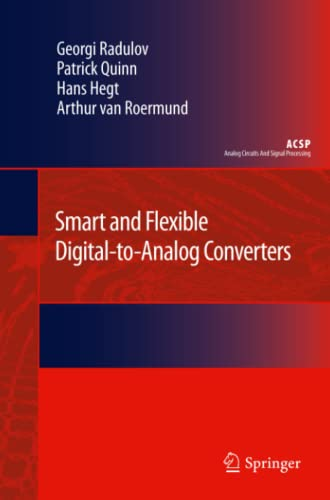 9789400734982: Smart and Flexible Digital-to-Analog Converters (Analog Circuits and Signal Processing)