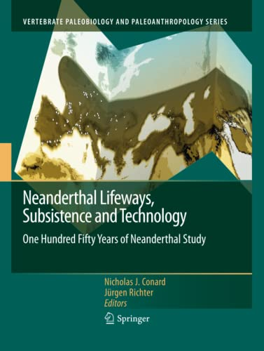 9789400735255: Neanderthal Lifeways, Subsistence and Technology