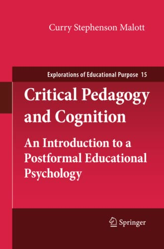 Critical Pedagogy and Cognition. An Introduction to a Postformal Educational Psychology: CURRY ...