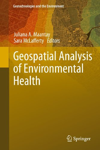 Geospatial Analysis of Environmental Health (Geotechnologies and the Environment): Springer