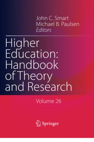 9789400735644: Higher Education: Handbook of Theory and Research: Volume 26