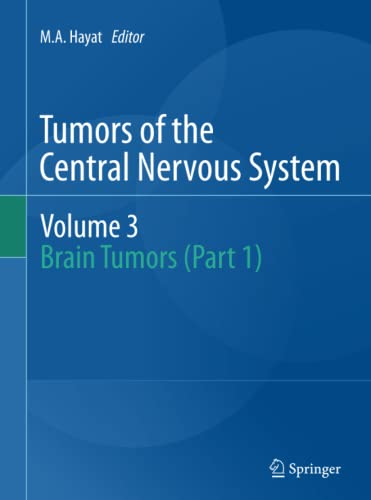 Tumors of the Central Nervous system, Volume 3 (Paperback)