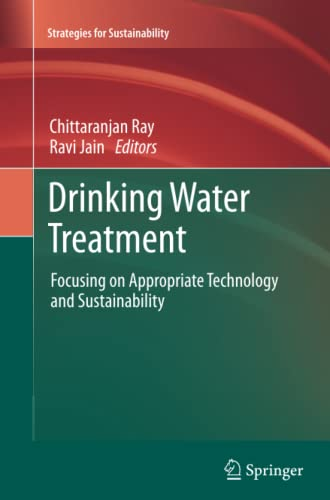 Drinking Water Treatment: Focusing on Appropriate Technology and Sustainability (Strategies for ...