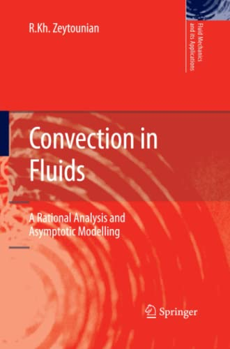 9789400736726: Convection in Fluids: A Rational Analysis and Asymptotic Modelling (Fluid Mechanics and Its Applications)