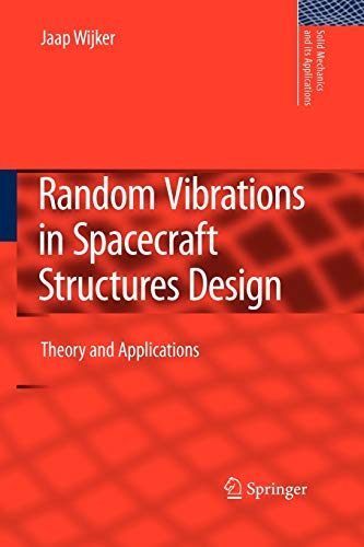 9789400736795: Random Vibrations in Spacecraft Structures Design: Theory and Applications (Solid Mechanics and Its Applications)