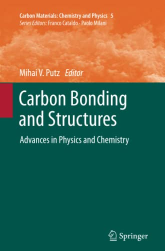 9789400737044: Carbon Bonding and Structures: Advances in Physics and Chemistry (Carbon Materials: Chemistry and Physics) (Volume 5)