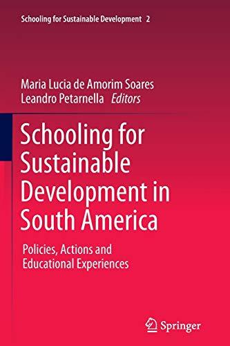 Schooling for Sustainable Development in South America: de Amorim Soares,