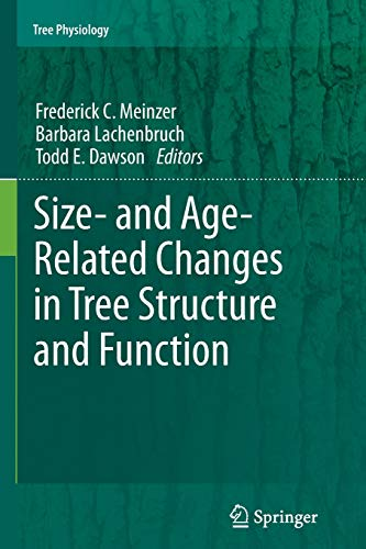9789400737693: Size- and Age-Related Changes in Tree Structure and Function (Tree Physiology)