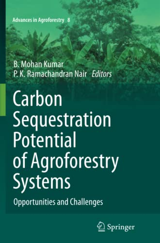 Carbon Sequestration Potential of Agroforestry Systems: Opportunities and Challenges (Paperback)