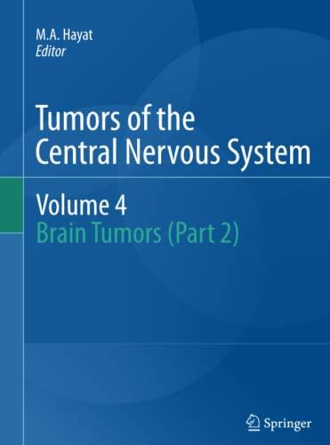 9789400738300: Tumors of the Central Nervous System, Volume 4: Brain Tumors (Part 2)