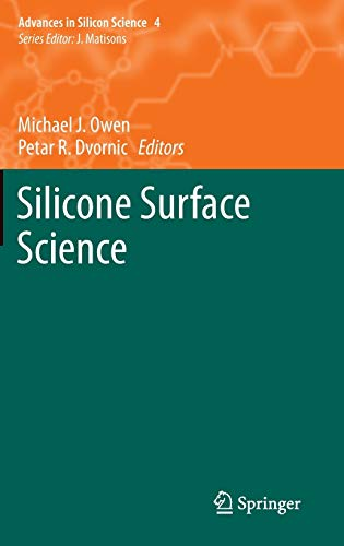 9789400738751: Silicone Surface Science (Advances in Silicon Science)