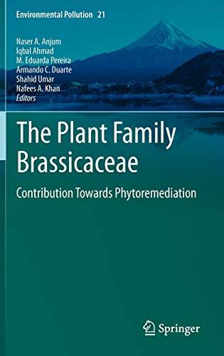 9789400739123: The Plant Family Brassicaceae: Contribution Towards Phytoremediation (Environmental Pollution)
