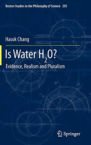 Is Water H2O?: Hasok Chang