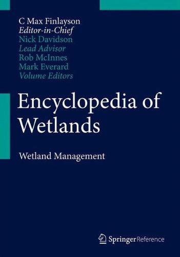 9789400740051: Encyclopedia of Wetlands: Volume II. Wetlands Management
