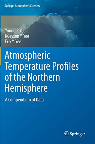 Atmospheric Temperature Profiles of the Northern Hemisphere: Kueyson Y. Yee
