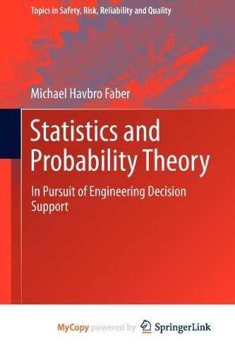 9789400740570: Statistics and Probability Theory: In Pursuit of Engineering Decision Support