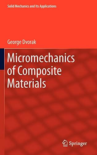 Micromechanics of Composite Materials (Hardback): George J. Dvorak