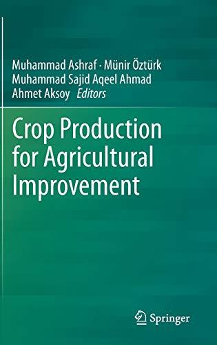 Crop Production for Agricultural Improvement (Hardback)