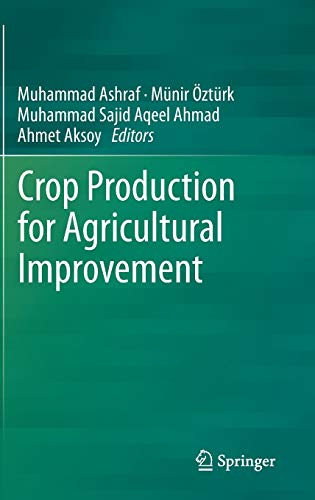 Crop Production for Agricultural Improvement: Muhammad Ashraf