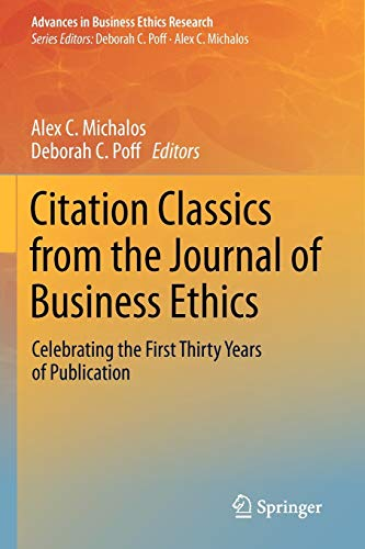 9789400741256: Citation Classics from the Journal of Business Ethics: Celebrating the First Thirty Years of Publication (Advances in Business Ethics Research)