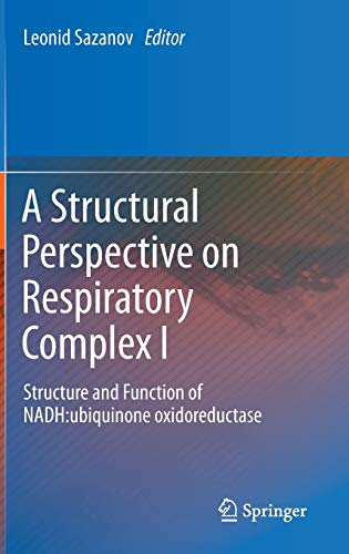 A Structural Perspective on Respiratory Complex I: Leonid Sazanov