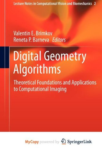 9789400741751: Digital Geometry Algorithms: Theoretical Foundations and Applications to Computational Imaging