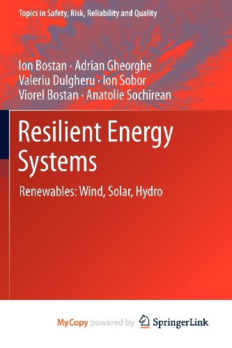 9789400741904: Resilient Energy Systems: Renewables: Wind, Solar, Hydro