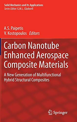Carbon Nanotube Enhanced Aerospace Composite Materials: A New Generation of Multifunctional Hybrid ...