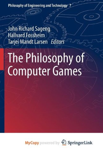 9789400742505: The Philosophy of Computer Games