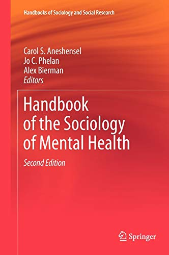 Handbook of the Sociology of Mental Health: Carol S. Aneshensel