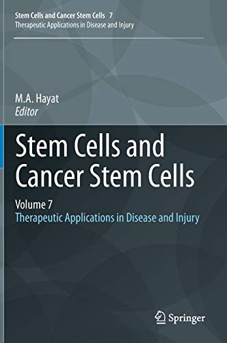 Stem Cells and Cancer Stem Cells, Volume 7: M. A. Hayat
