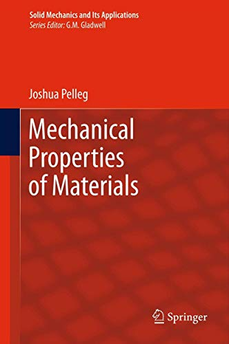 9789400743410: Mechanical Properties of Materials (Solid Mechanics and Its Applications)
