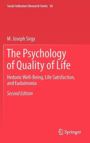 The Psychology of Quality of Life (Hardback): Joseph Sirgy