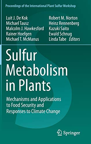 Sulfur Metabolism in Plants: Luit J. De Kok