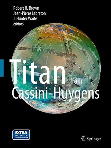 9789400744523: Titan from Cassini-Huygens