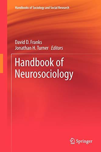 9789400744721: Handbook of Neurosociology (Handbooks of Sociology and Social Research)