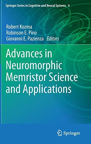 Advances in Neuromorphic Memristor Science and Applications (Hardback)
