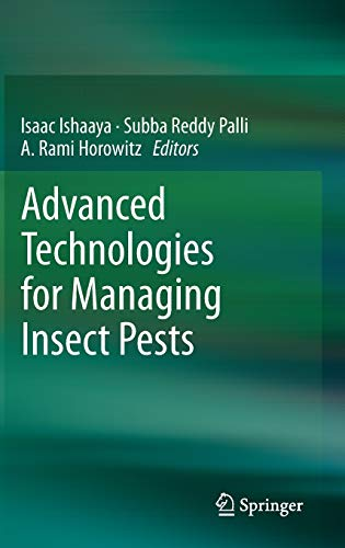 9789400744967: Advanced Technologies for Managing Insect Pests